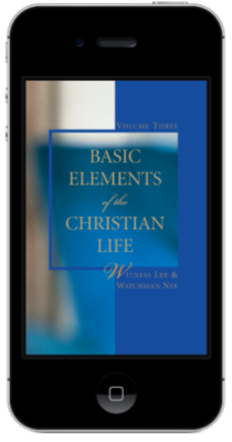 Basic Elements of the Christian Life, Volume Three